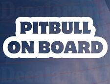 PITBULL ON BOARD Novelty Car/Van/Window Sticker - Ideal for Dog Owners