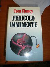 LIBRO IL PERICOLO IMMINENTE TOM CLANCY EDIZIONE CLUB RCS RIZZOLI I EDIZ. 1991