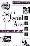 The Social Art: Language and Its Uses, Macaulay, Ronald, 0195106571, Book, Very