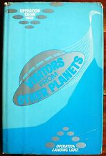 VISITORS FROM OTHER PLANETS. YADA NOLANDA 1974 1st Edition HARDBACK UK DISPATCH.