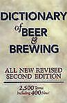 The Dictionary of Beer and Brewing by Carl Forget and Dan Rabin (1998,...