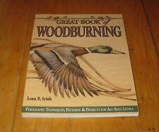 Great Book of Woodburning Lora S. Irish Pyrography Tech , Patterns & Projects