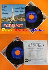 LP 45 7'' LOS MUSTANG La vida es asi Una casa encima del mundo En una cd mc dvd