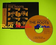 CD Singolo THE ROOTS I don't care Eu 2004 GEFFEN ROOTSCDP4 mc dvd (S7)