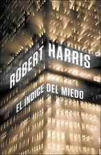 El Indice Del Miedo by Robert Harris and Harrisrobert (2013, Hardcover)