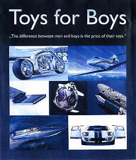 Toys for Boys: The Difference Between Men and Boys is the Price of Their Toys, F