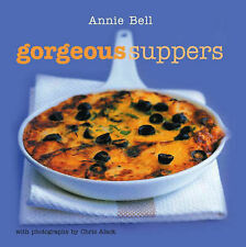 Gorgeous Suppers - Annie Bell - New