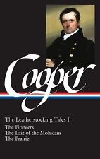 Leatherstocking Tale: James Fenimore Cooper: the Leatherstocking Tales