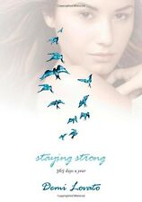 Staying Strong: 365 Days a Year by Demi Lovato (Hardcover) BRAND NEW