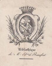 Ex-libris Edouard de BEAUFORT (1786-1849) député HAUTE-MARNE Frampas