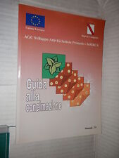 GUIDA ALLA CONCIMAZIONE Regione Campania Unione Europea 2000 libro tecnica di