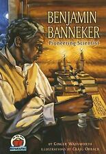 On My Own Biography: Benjamin Banneker : Pioneering Scientist by Ginger...