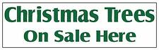 CHRISTMAS TREES ON SALE HERE  BANNER PVC OUTDOOR 2FT X 6FT