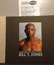 BILL T. JONES SIGNED BOOK  STORY/TIME   An Artist's Journey HARDCOVER NEW 1st ED