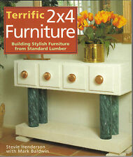 Terrific 2x4 Furniture : Building Stylish Furniture from Standard Lumber