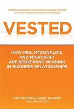Vested : How P and G, McDonald'S, and Microsoft Are Redefining Winning in...