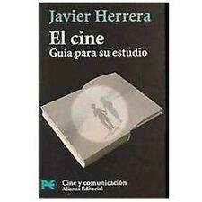 El cine: Guia para su estudio (COLECCION CINE Y COMUNICACION) (Spanish Edition),