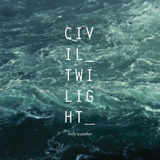 CIVIL TWILIGHT Holy Weather CD 2013  NEW/SEALED