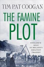 The Famine Plot: England's Role in Ireland's Greatest Tragedy-ExLibrary