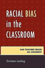 Innovations in Education Ser.: Racial Bias in the Classroom : Can Teachers...