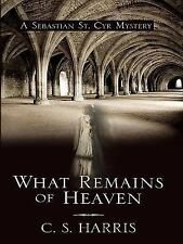 What Remains of Heaven (Sebastian St. Cyr Mysteries)-ExLibrary