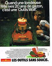 PUBLICITE  1980   WOLF  OUTILS  tondeuse
