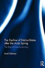 The Decline of Nation-States after the Arab Spring, Imad Salamey