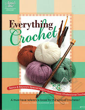 Crochet: Everything Crochet - A Must-Have Reference Book - Retail  $19.95