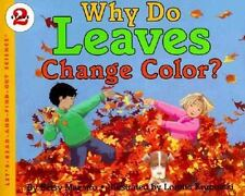 Why Do Leaves Change Color? (Brand New Paperback) Betsy Maestro