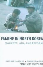 Famine in North Korea: Markets, Aid, and Reform-ExLibrary