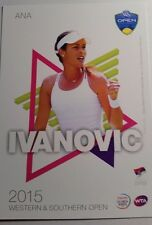 ANA IVANOVIC 5X7 2015 ATP WESTERN & SOUTHERN TENNIS TOURNAMENT CARD
