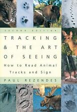 Tracking and the Art of Seeing : How to Read Animal Tracks and Sign by Paul Rez…