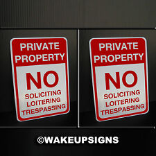"""2 Private property NO LOITERING SOLICITING TRESPASSING SIGNS ALUMINUM 7"""" BY 10"""""""