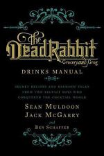 The Dead Rabbit Drinks Manual: Secret Recipes and Barroom Tales from T-ExLibrary