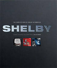 SHELBY - THE COMPLETE BOOK OF SHELBY AUTOMOBILES CAR BOOK jm