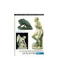 La sculpture Européenne Le Louvre par Jean-René Gaborit