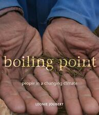 NEW - Boiling Point: People in a Changing Climate by Joubert, Leonie