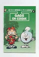 LE PETIT SPIROU. Gags en Coque. Album Publicitaire offert par P'tit Louis 1994