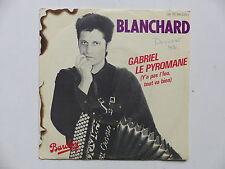 BLANCHARD Gabriel le pyromane 881233 7