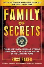 Family of Secrets: The Bush Dynasty, America's Invisible Government, and the Hid