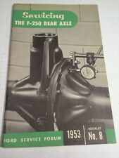 SERVICING THE F-250 REAR AXLE FORD SERVICE FORUM 1953 No. 8