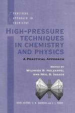 High Pressure Techniques in Chemistry and Physics: A Practical Approac-ExLibrary