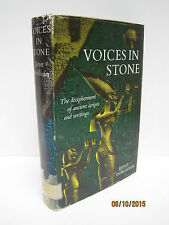 Voices In Stone: The Decipherment of Ancient Texts and Writings