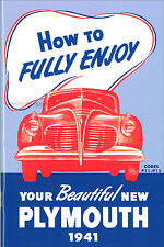 1941 Plymouth Owners Manual P11 P12 Standard and Deluxe Owner User Guide Book