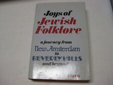 Joys of Jewish Folklore by David M. Eichorn A Journey from New Amsterdam ....