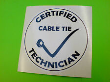 CERTIFIED CABLE TIE TECHNICIAN Car Van Tool Box Sticker Decal 1 off 85mm