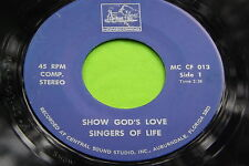 Hear Rare Black Gospel Shouter 45: Singers Of Life ~ Lord You Are Good To Me