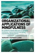 Mindfulness in the Workplace : An Evidence-Based Approach to Improving...