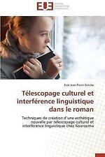Telescopage Culturel et Interference Linguistique Dans le Roman by Dotche...