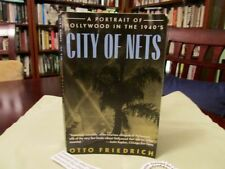 FASCINATING, A Portrait of Hollywood in the 1940's, City of Nets w/Pix SB 1st ed